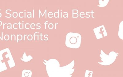 5 Social Media Best Practices for Nonprofits: An Infographic
