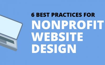 6 Best Practices For An Awesome Nonprofit Website: An Infographic